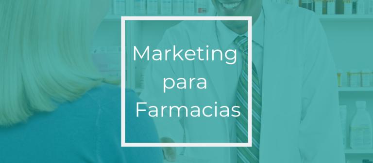 Marketing para Farmacias