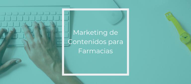 Marketing de contenidos para farmacias